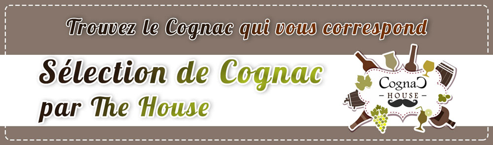 Selection the house of cognac